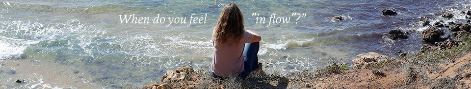 when do you feel in flow