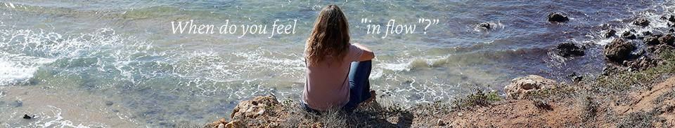 when do you feel in flow